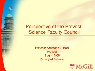 Perspective of the Provost: Science Faculty Council