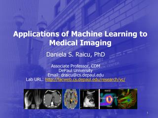 Applications of Machine Learning to Medical Imaging