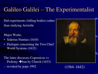 Galileo Galilei – The Experimentalist