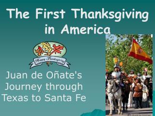 Juan de Oñate's Journey through Texas to Santa Fe