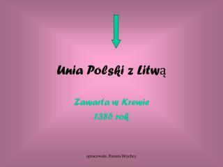 Unia Polski z Litwą