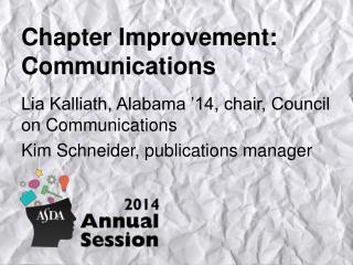 Chapter Improvement: Communications