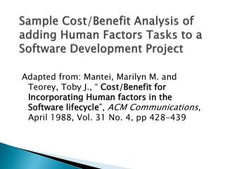 Sample Cost/Benefit Analysis of adding Human Factors Tasks to a Software Development Project