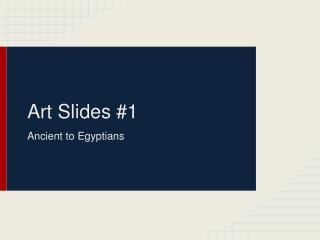 Art Slides #1