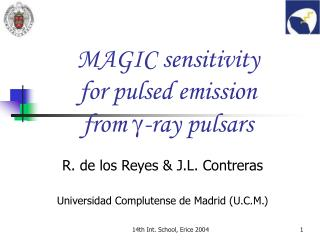 MAGIC sensitivity  for pulsed emission  from   -ray pulsars