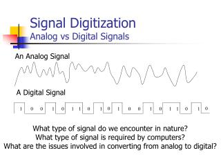 Signal Digitization Analog vs Digital Signals