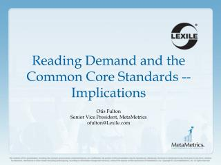 Reading Demand and the Common Core Standards -- Implications