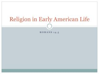 Religion in Early American Life
