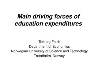 Main driving forces of education expenditures