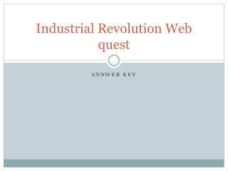 Industrial Revolution Web quest