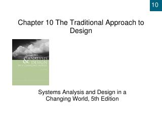 Chapter 10  The Traditional Approach to Design