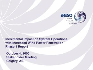 October 4, 2005 Stakeholder Meeting Calgary, AB