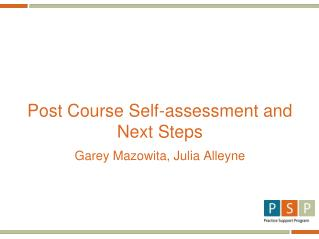 Post Course Self-assessment and Next Steps