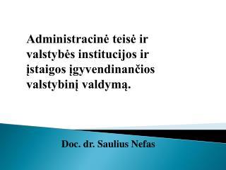 Doc. dr. Saulius Nefas