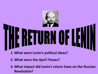 THE RETURN OF LENIN