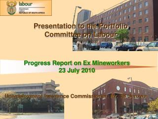 Progress Report on Ex Mineworkers 23 July 2010