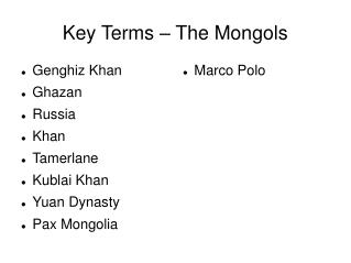 Key Terms – The Mongols