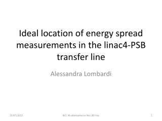 Ideal location of energy spread measurements in the linac4-PSB transfer line