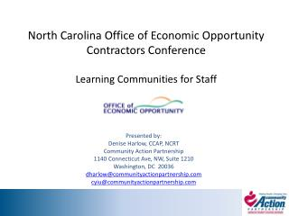 Presented by: Denise Harlow, CCAP, NCRT Community Action Partnership