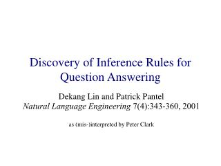 Discovery of Inference Rules for Question Answering
