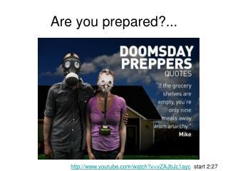 Are you prepared?...