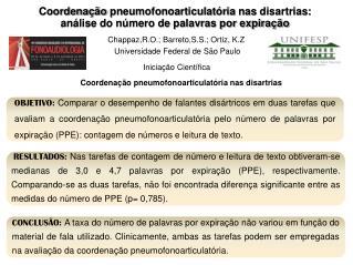 Chappaz,R.O.; Barreto,S.S.; Ortiz, K.Z Universidade Federal de São Paulo