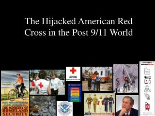 The Hijacked American Red Cross in the Post 9/11 World