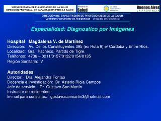 Especialidad: Diagnostico por Imágenes