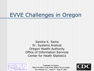 EVVE Challenges in Oregon