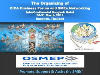 The Organizing of CICA Business Forum and SMEs Networking