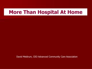 More Than Hospital At Home