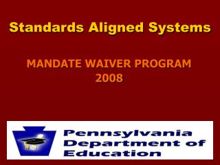Standards Aligned Systems