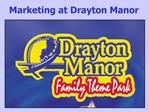 Marketing at Drayton Manor