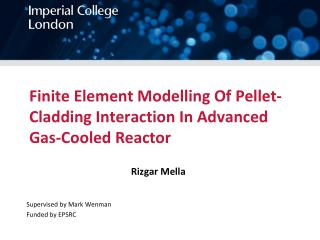 Finite Element Modelling Of Pellet-Cladding Interaction In Advanced Gas-Cooled Reactor