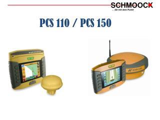PCS 110 / PCS 150
