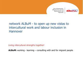Living intercultural strengths together!