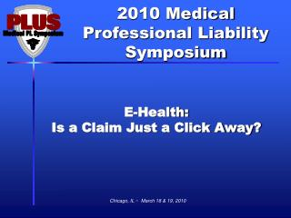 E-Health: Is a Claim Just a Click Away?