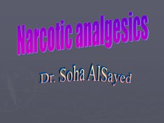 Narcotic analgesics