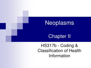 Neoplasms Chapter II