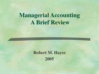 Managerial Accounting  A Brief Review