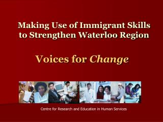Making Use of Immigrant Skills to Strengthen Waterloo Region