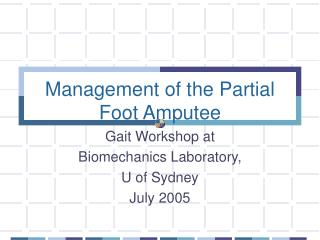 Management of the Partial Foot Amputee