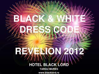 BLACK & WHITE DRESS CODE REVELION 2012