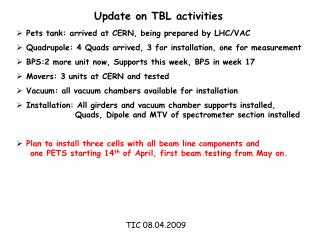 Update on TBL activities