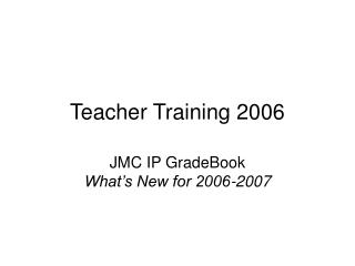 Teacher Training 2006