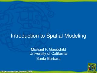 Introduction to Spatial Modeling