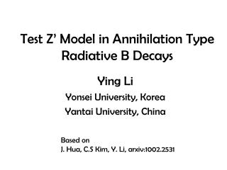 Test Z' Model in Annihilation Type Radiative B Decays