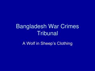 Bangladesh War Crimes Tribunal