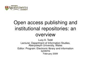 Open access publishing and institutional repositories: an overview