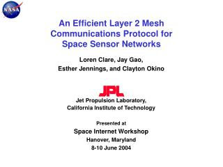 An Efficient Layer 2 Mesh Communications Protocol for      Space Sensor Networks